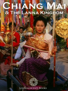 CHIANG MAI AND THE LANNA KINGDOM
